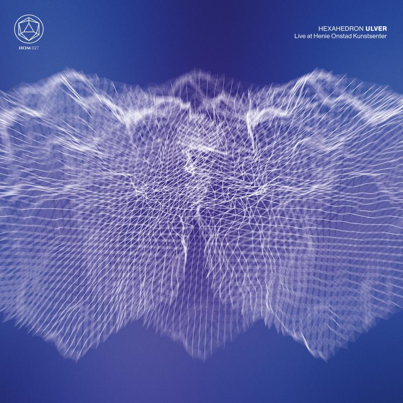 Ulver - Hexahedron - Live at Henie Onstad Kunstsenter Vinyl 2-LP Gatefold  |  White
